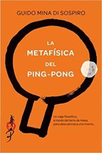 LA METAFÍSICA DEL PING-PONG